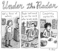 Under the Radar - a tryptich of unexceptional people -- e.g. Not a force of nature.