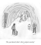 """No, you haven't died—this is airport security."""
