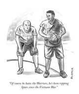 """""""Of course he hates the Warriors, he's been repping Spurs since the Vietnam War."""""""