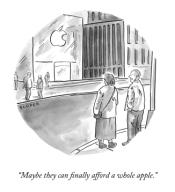"""Maybe they can finally afford a whole apple."""