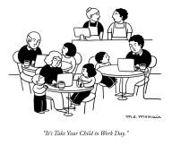 """It\'s Take Your Child to Work Day."""