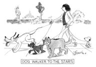 DOG WALKER TO THE STARS