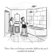 """""""There. Now we\'ll always remember 2020 as the year I recaulked the bathtub"""