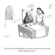 """""""You can\'t just behead people every time you don\'t want to write them a thank-you note"""