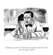 """""""Of all the gin joints in all the towns in all the world, she walks into mine after 10 P.M"""