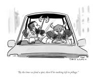 """""""By the time we find a spot, there\'ll be nothing left to pillage"""