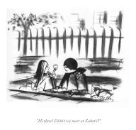 """Hi there! Didn't we meet at Zabar's"