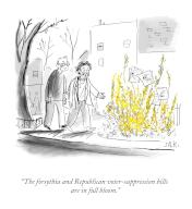"""""""The forsythia and Republican voter-supression bills are in full bloom"""