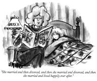 """""""She married and then divorced, and then she married and divorced, and then she married and lived happily ever after"""