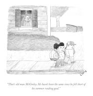 """""""That\'s old man McGinley. He hasn\'t been the same since he fell short of his summer reading goal"""