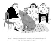 """""""That\'s a good boy-keep distracting Mommy so she can remember how to have conversations with humans"""