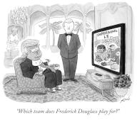 """""""Which team does Frederick Douglass play for"""