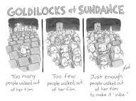 Goldilocks at Sundance