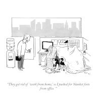 """""""They got rid of \'work from home,\' so I pushed for \'blanket forts from office.\'"""